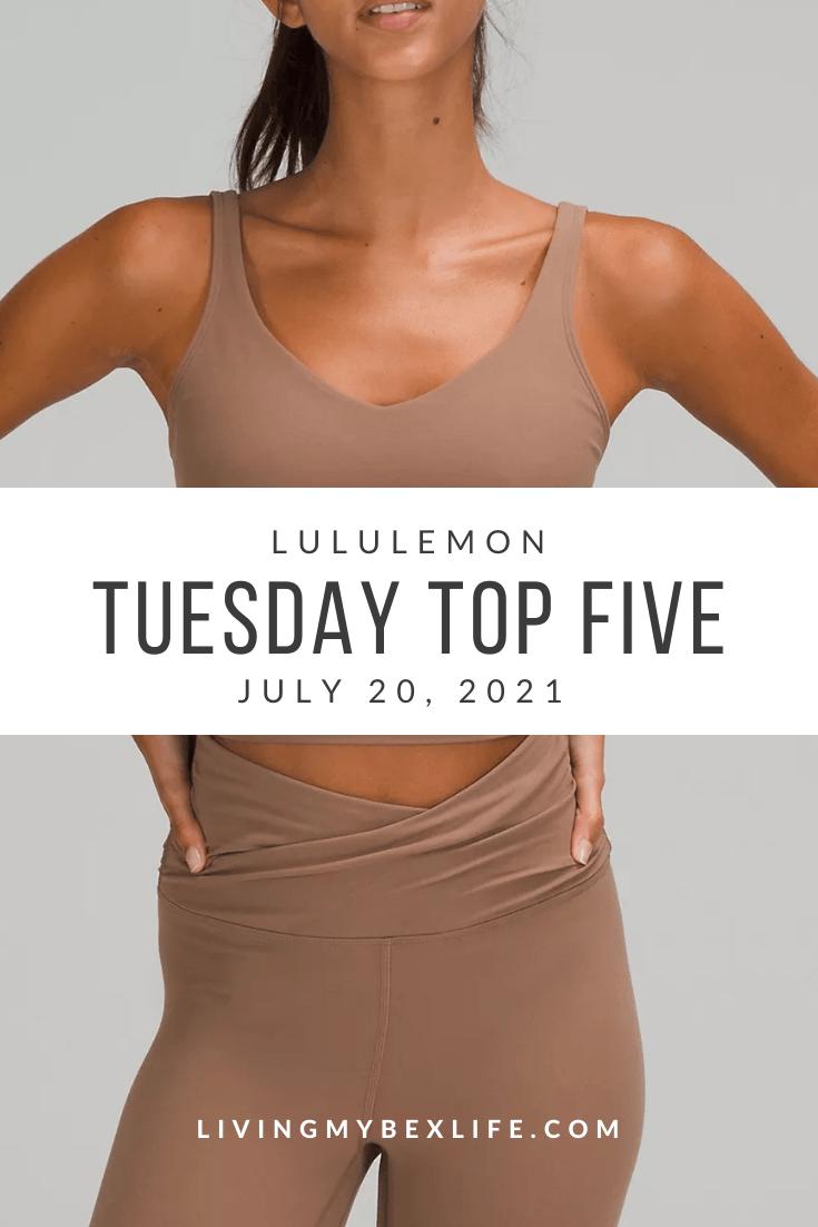 lululemon Tuesday Top 5 (7/20/21)