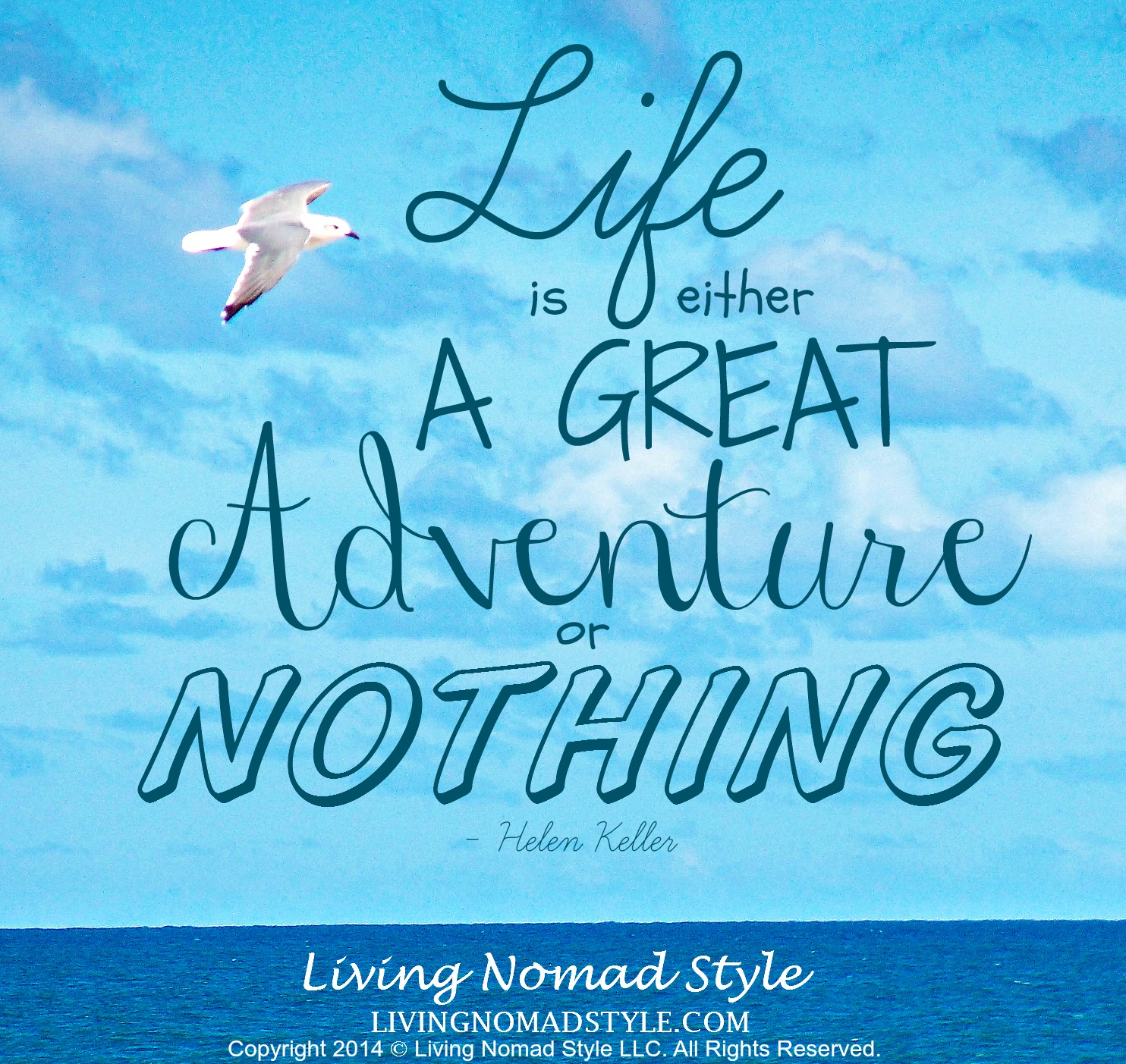 Life Is A Great Adventure Living Nomad Style