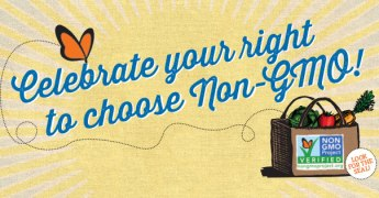 Celebrate your right to choose non-GMO!