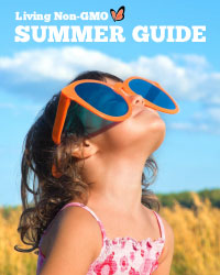Living Non-GMO Summer Guide