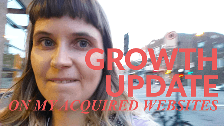 Websites I Acquired: Growth Update