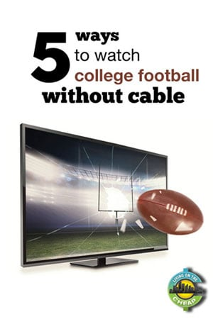 7 ways to watch college football without cable living on the cheap. Black Bedroom Furniture Sets. Home Design Ideas