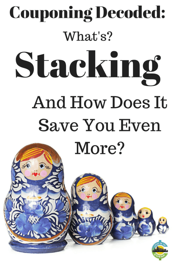 couponing-decoded-whats-stacking-how-does-it-save-you-even-more