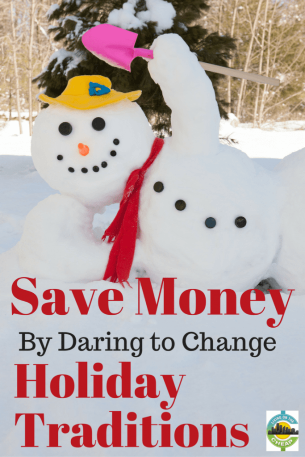 save-money-by-daring-to-change-holiday-traditions