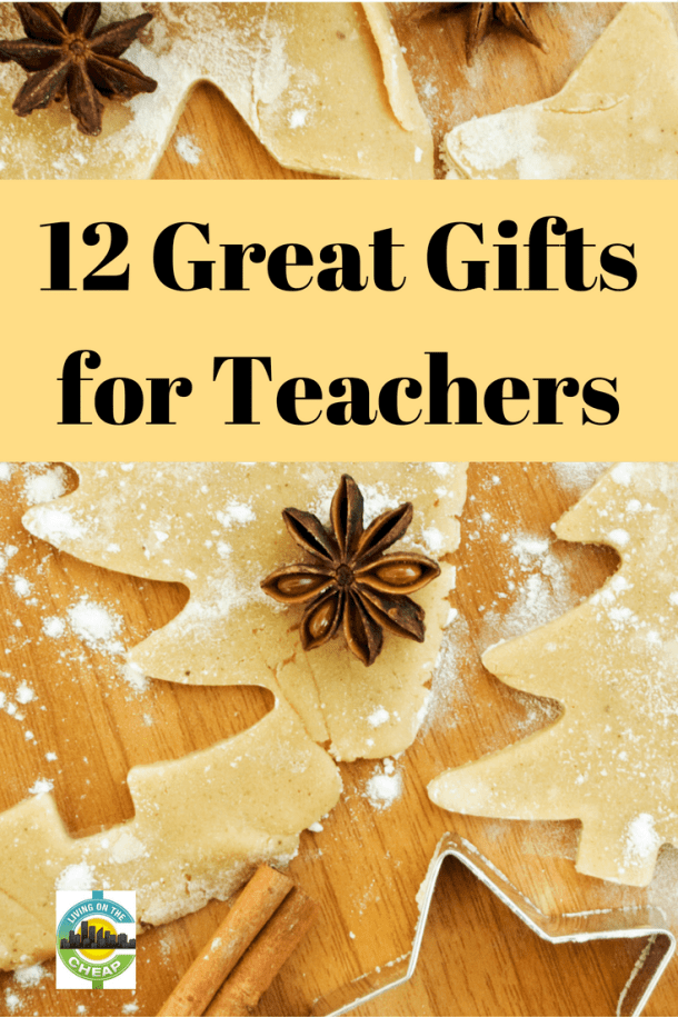 Gift ideas for your favorite teachers - Living On The Cheap
