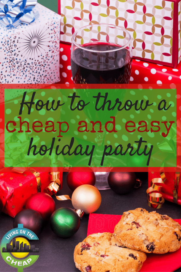 Throwing a holiday party? Find out how you can save some serious cash and hassle with this post on throwing a cheap and easy holiday party.