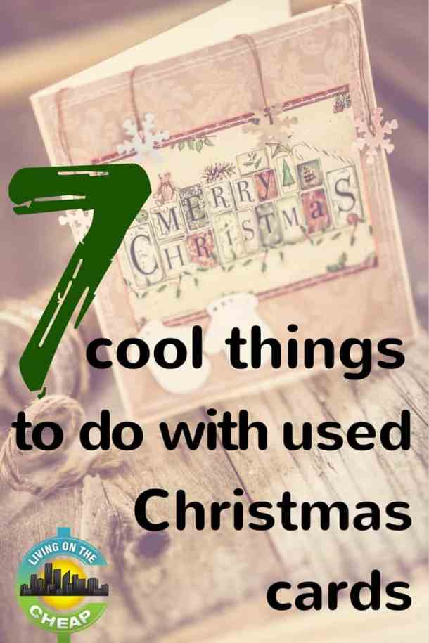 7 cool things to do with used Christmas cards - Living On The Cheap