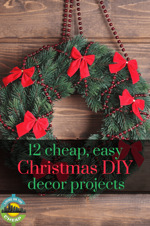 Ho-ho-homemade is the key to cheap, but pretty, holiday decorations. I mean, have you seen the prices on real Christmas wreaths? Here are some ideas we gleaned from various sources to help you put some sparkle into your holidays without busting the budget. Check out this post for 12 cheap & easy, DIY Christmas decor ideas