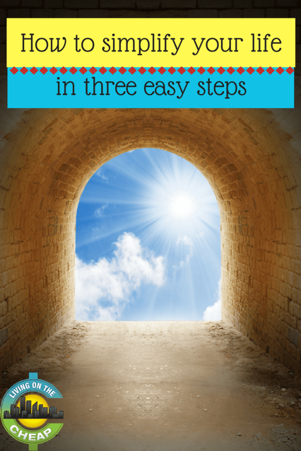 Simplifying your life can free up a lot of mental energy, find out how you can start to simplify you life in 3 easy steps