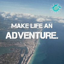 make life an adventure
