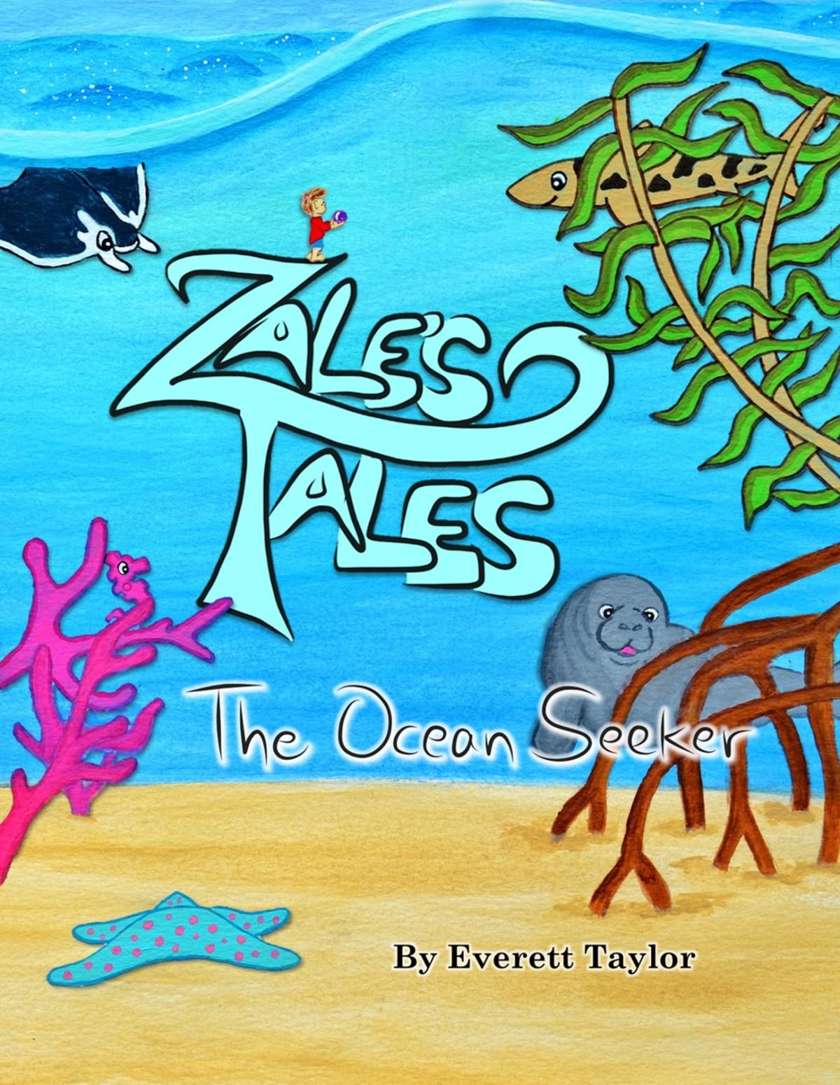 Zale's Tales Volume 2: The Ocean Seeker