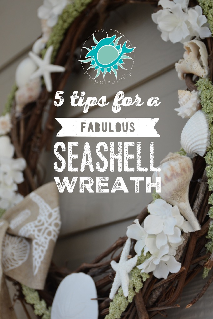 5 Tips for a Fabulous Seashell Wreath