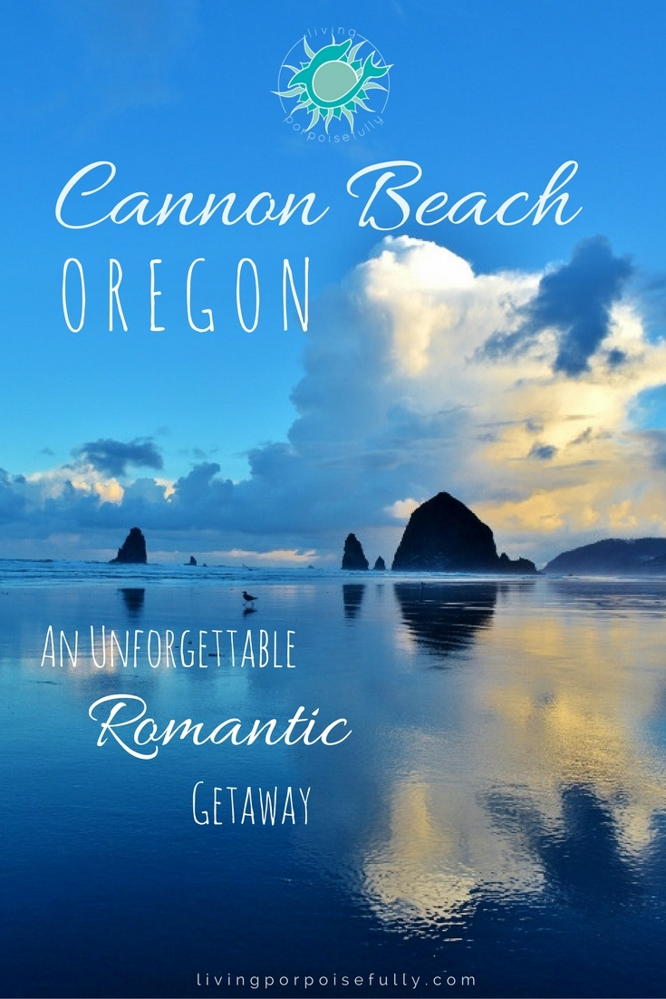 Cannon Beach, Oregon: An Unforgettable Romantic Getaway