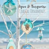 DIY Aqua & Turquoise Coastal Christmas Ornaments