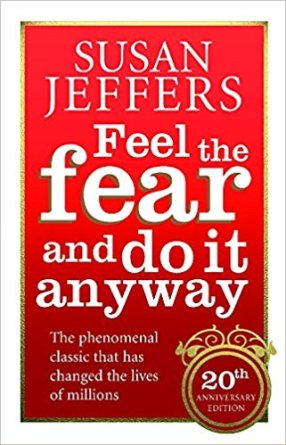 5 great books to help you lead a more positive lifestyle. Image of Susan Jeffers' book Feel the fear and do it anyway 20th anniversary edition