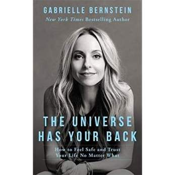 5 great books to help you lead a more positive lifestyle. Book cover image of Gabrielle Bernstein's The Universe has your back book