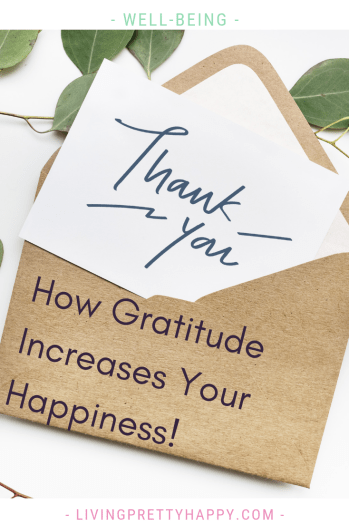 How gratitude increases your happiness. Why should you practice gratitude? How can you practice gratitude? What are the benefits of gratitude? #happiness #gratitude #wellbeing #thankyou