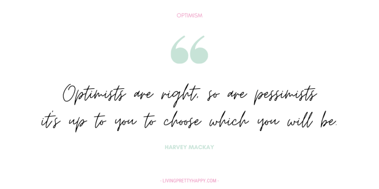 Harvey Mackay Optimism Quote as part of the Living.Pretty.Happy Well-being round-up