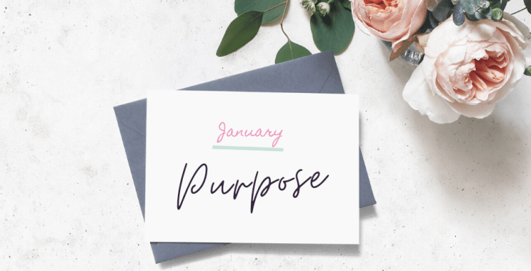 January Well-Being Focus: Purpose