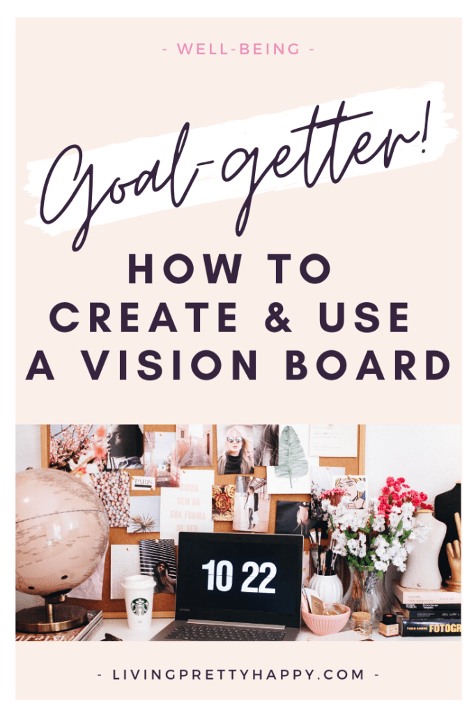 How to create & use a vision board. What is a vision board? Why should you use one? How to create an effective one & also how to use it to maximum effect. #visionboards #lifehacks #dreamboard #lifehacks