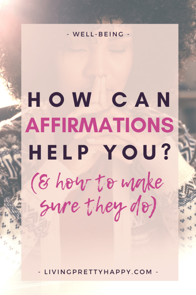 How can affirmations help you? What are the benefits of practising affirmations? Do affirmations work and if so how do you make sure they work for you? Tips on how to get the most out of using affirmations #affirmations #wellnesstools #usingaffirmations