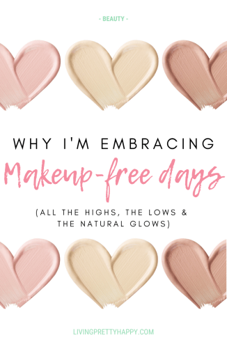 Why I'm embracing makeup-free days. My experience from adopting makeup-free days each week. The benefits of going without makeup. #makeupfree #beauty #innerbeauty #mindfulmakeup