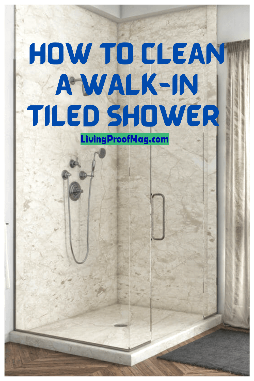 how to clean a walk in tiled shower