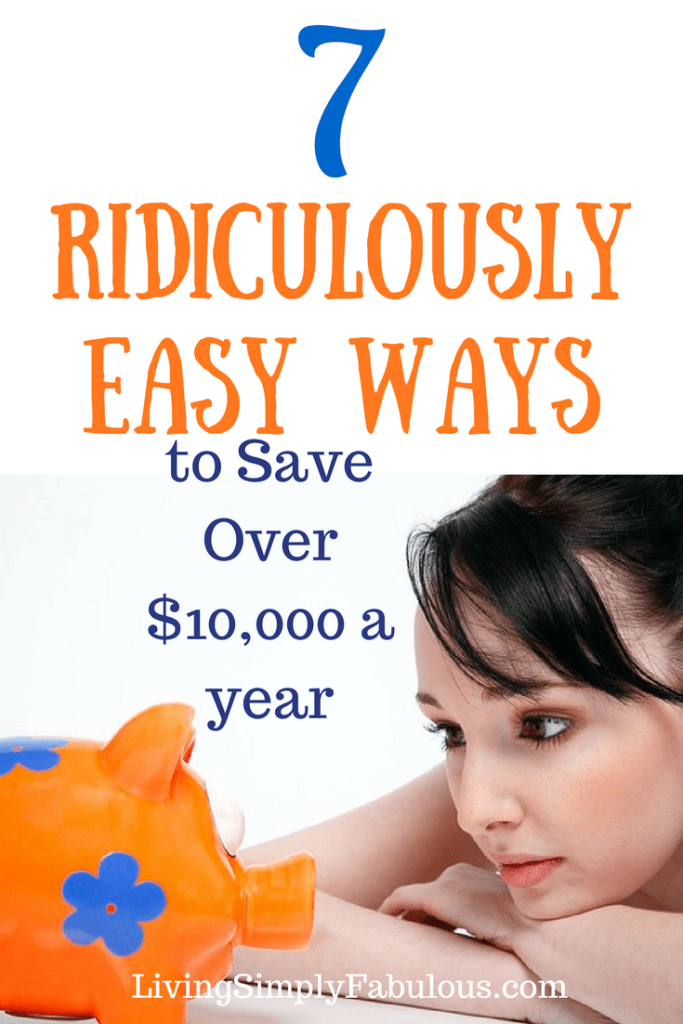 Did you know that you could make some easy lifestyle changes that will help you to save $10,000 or more each month? If so, here are 7 ridiculously easy ways to save $10,000 a year (or more). We're always looking for ways to make additional money each month, so we can stop living paycheck to paycheck.