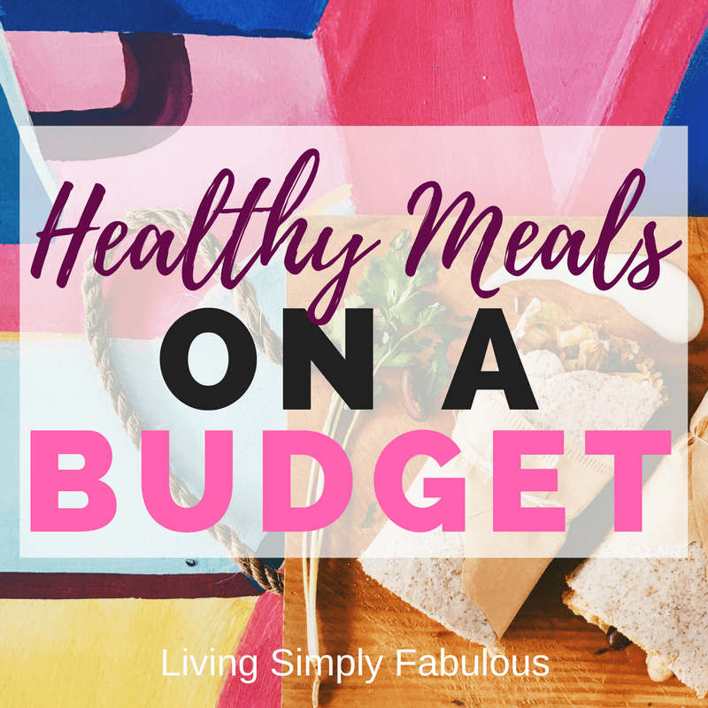 21 Best Recipes of Healthy Meals on a Budget