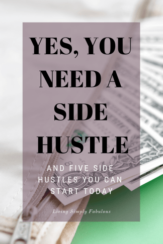 Need extra money? Of course you do! Everyone does. No matter if it is to pay down debt or increase or savings, having a side hustle is important. And it doesn't matter if you already have a job, because now more than ever, you need a side hustle. Here's why and few side gigs you can start today.