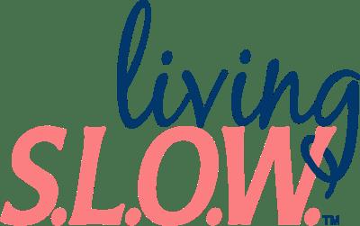 living slow-NEW 2021
