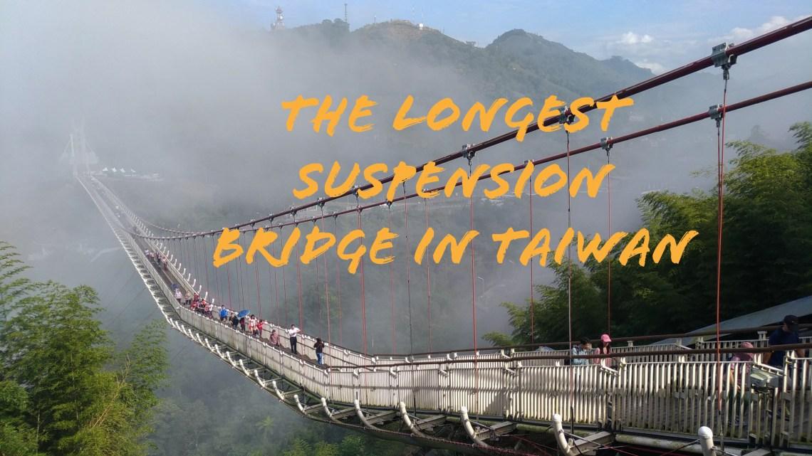 The longest suspension bridge in Taiwan