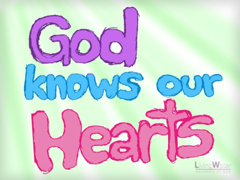 God Knows Our Hearts
