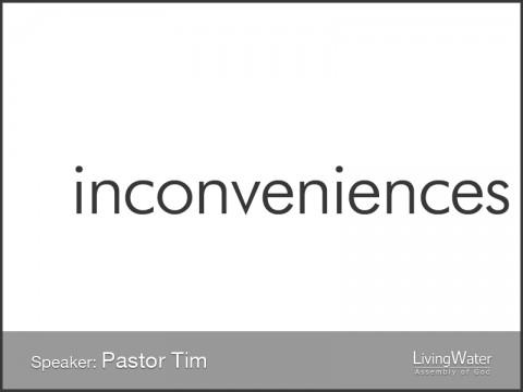 Inconveniences