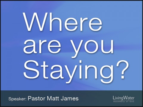 Where Are You Staying?