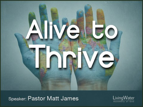 Alive to Thrive