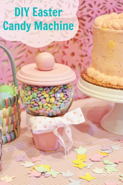 DIY Easter Candy-Machine