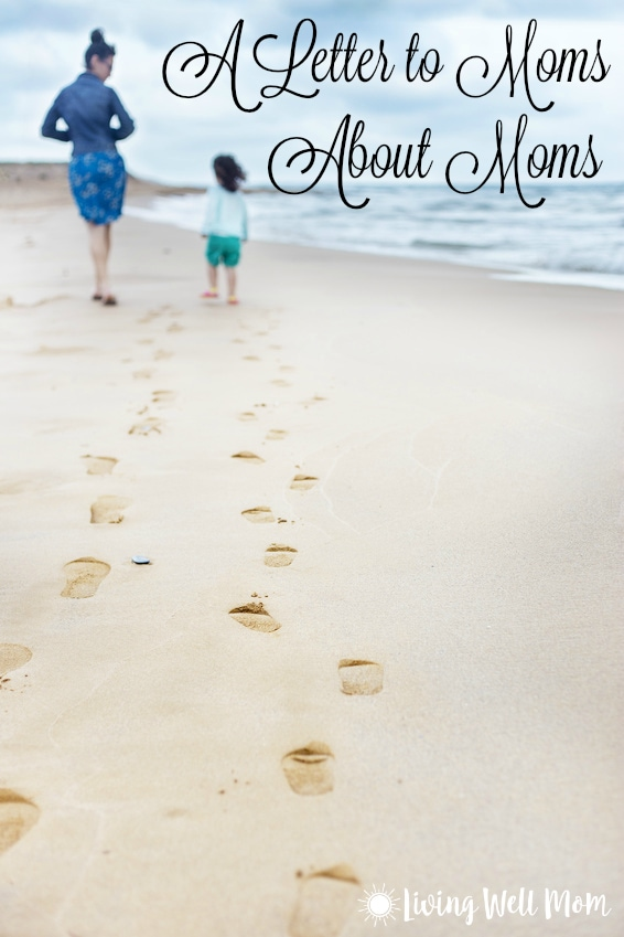 A Letter to Moms About Moms - have you given her a chance?