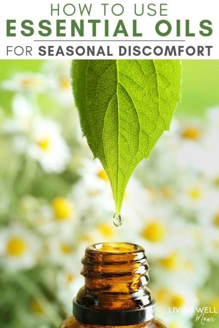 how to use essential oils for seasonal discomfort
