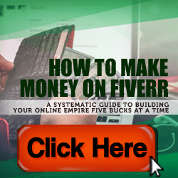 Learn How to Make Money on Fiverr! Click Here!