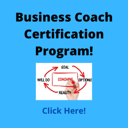 Become A Business Coach! Click Here!