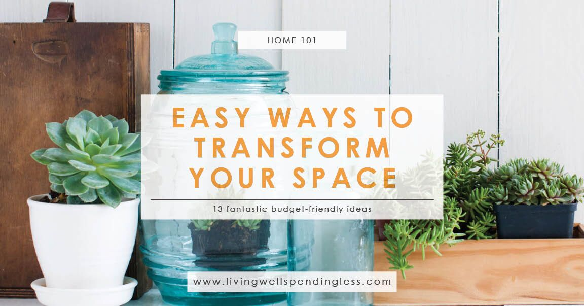 13 Easy Ways To Transform Your Space  Quick Wins For Your
