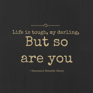 life-is-tough-my-darling