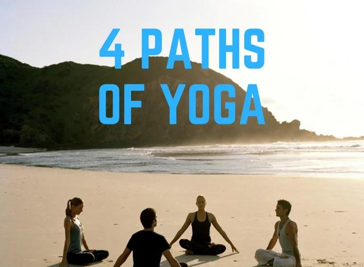 4 Paths of Yoga