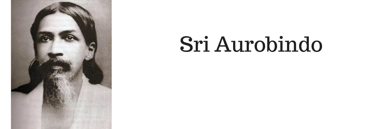 Introducing Sri Aurobindo