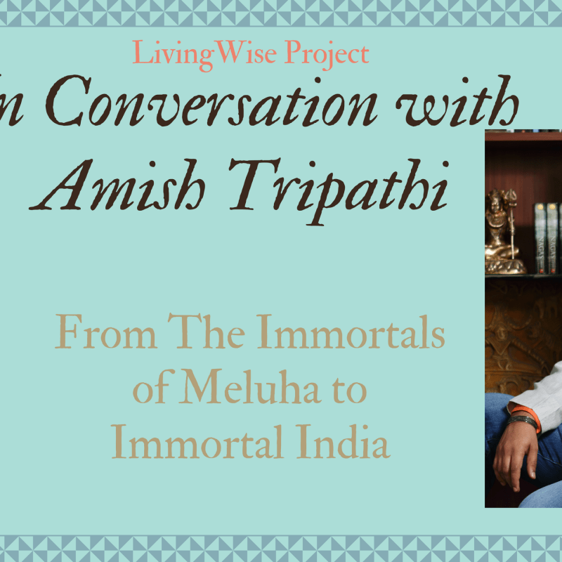 A Conversation with Amish Tripathi | Newsletter No.15