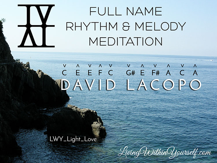 Full Name Rhythm & Melody Meditation