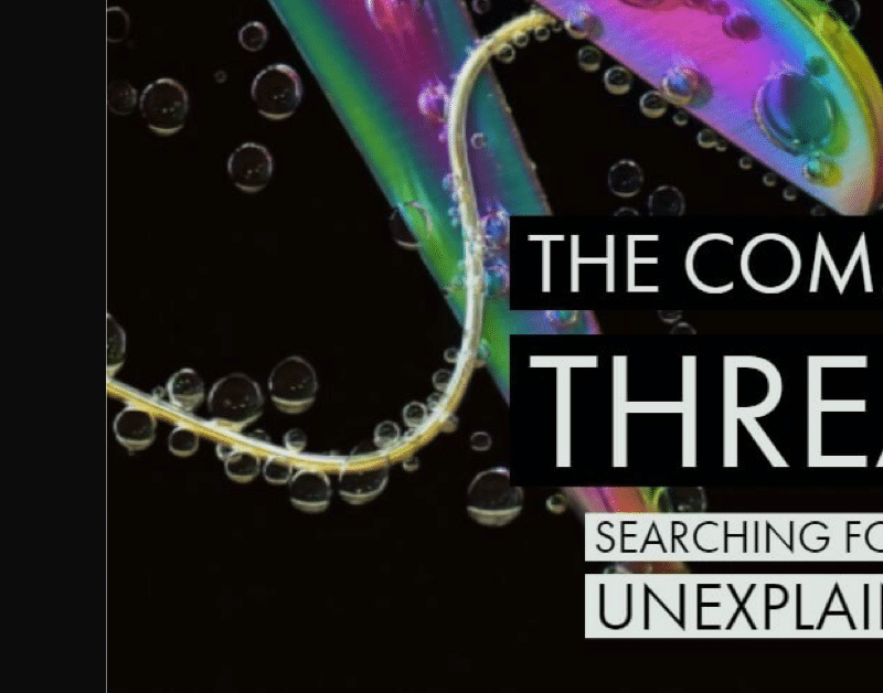 The Common Thread  Searching For The Unexplained