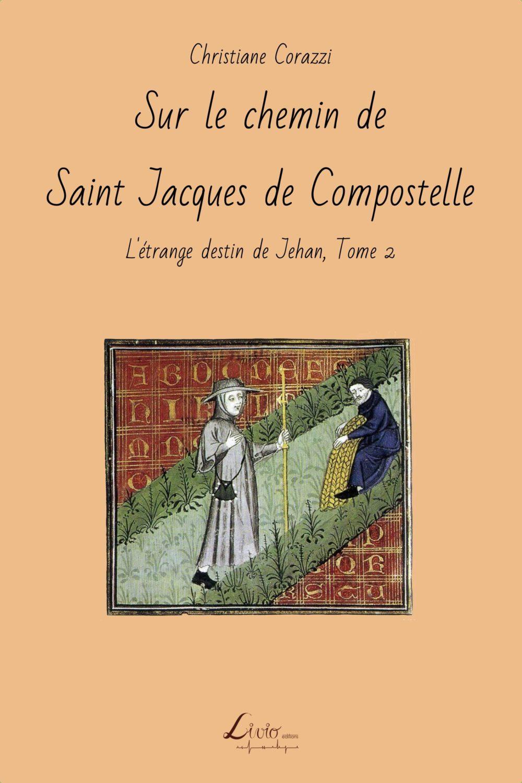 Sur le chemin de Saint Jacques de Compostelle
