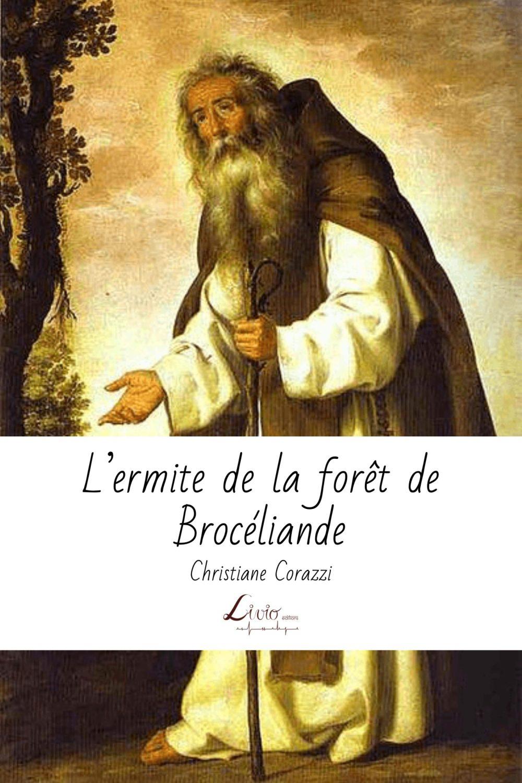 L'ermite de la forêt de Brocéliande